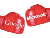 Razboi intre Google si Microsoft. Vezi motivele